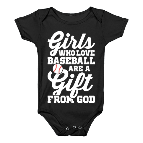 Girls Who Love Baseball Are A Gift From God Baby Onesy