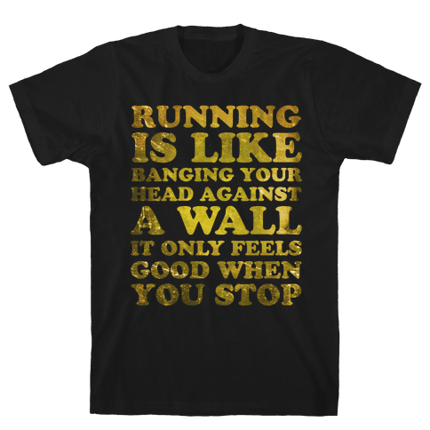 Running Is Mens T-Shirt