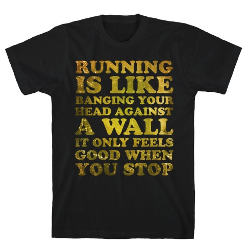 Running Is Mens T-Shirt