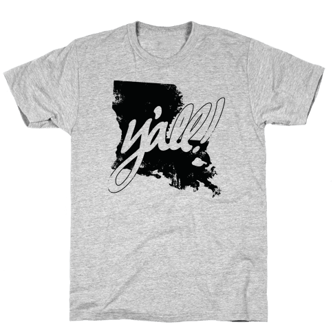 Y'all! (Louisiana) Mens T-Shirt