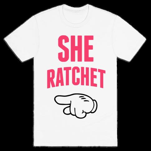She Ratchet Mens T-Shirt