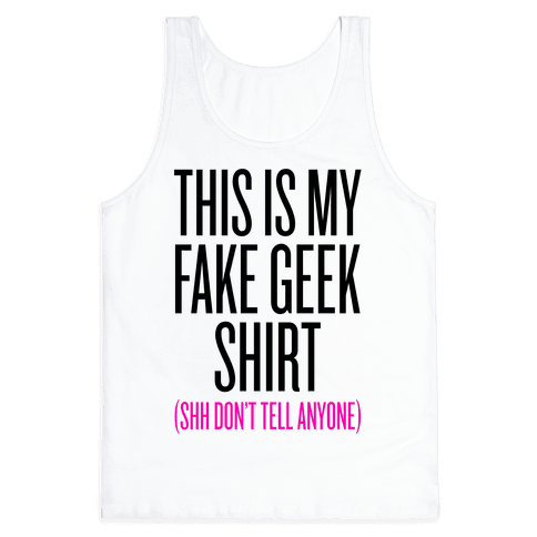 Fake Geek Shirt