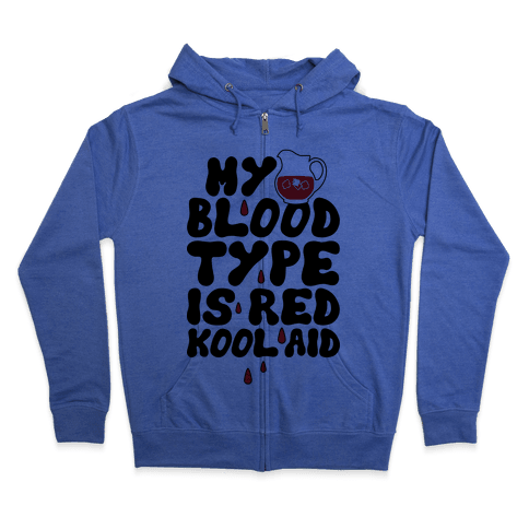 Kool Aid Blood Zip Hoodie