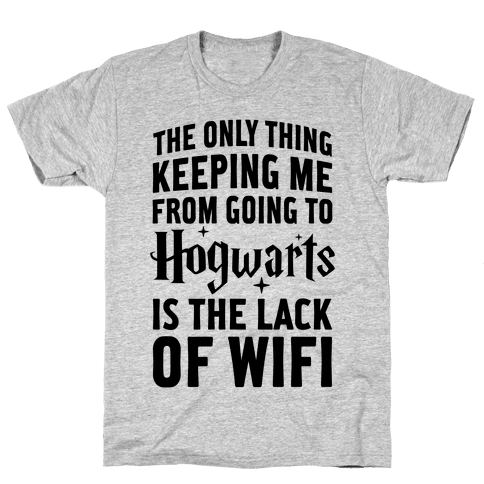 The Only Thing Keeping Me From Hogwarts Mens T-Shirt