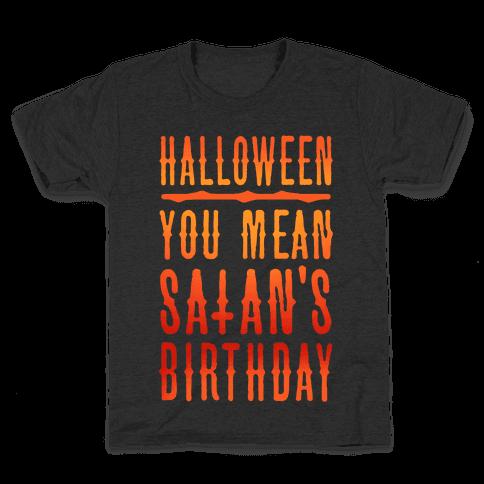 Halloween Satan's Birthday Kids T-Shirt