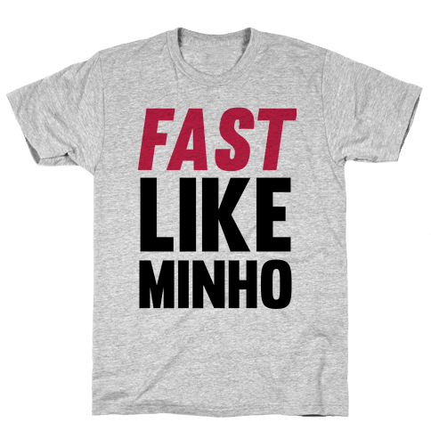 Fast Like Minho Mens T-Shirt