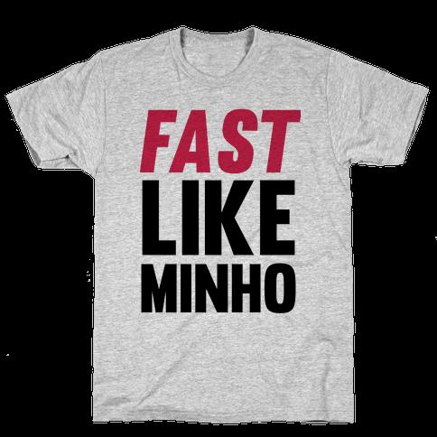 Fast Like Minho Mens T-Shirt