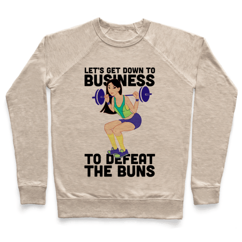 Let's Get Down to Business Parody Pullover