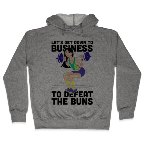 Let's Get Down to Business Parody Hooded Sweatshirt
