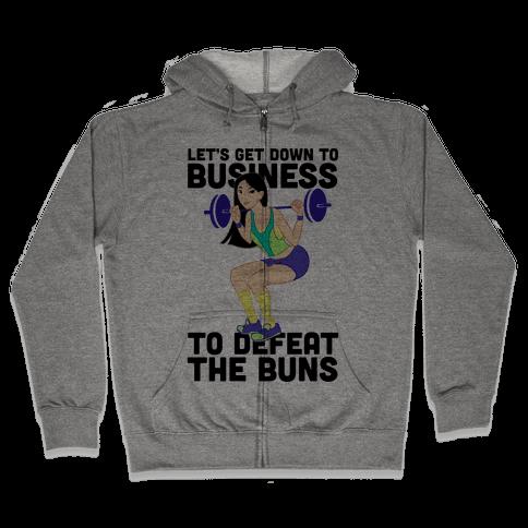 Let's Get Down to Business Parody Zip Hoodie