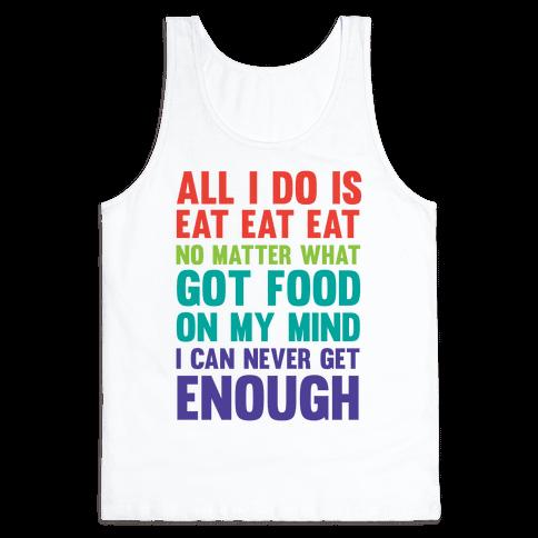 Eat Eat Eat Tank Top