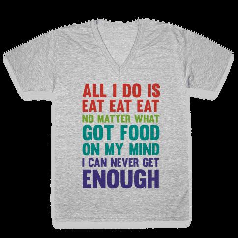 Eat Eat Eat V-Neck Tee Shirt