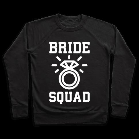 Bride Squad Pullover