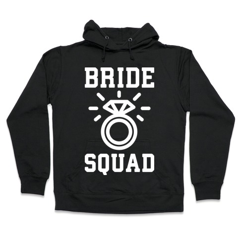 Bride Squad Hooded Sweatshirt