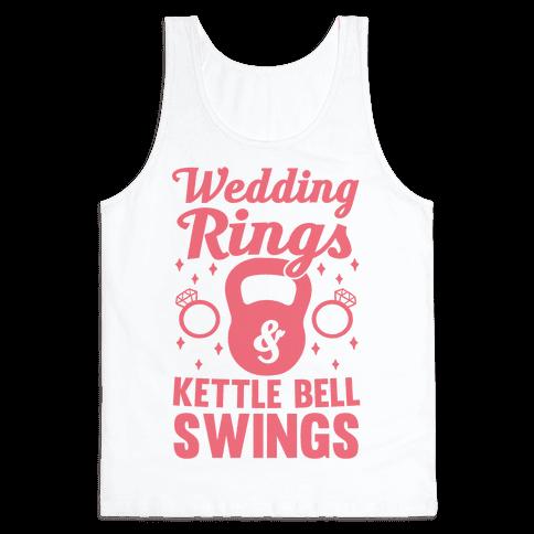 Wedding Rings & Kettle Bell Swings Tank Top