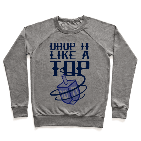 Drop It Like A Top Pullover