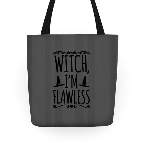Witch I'm Flawless Tote