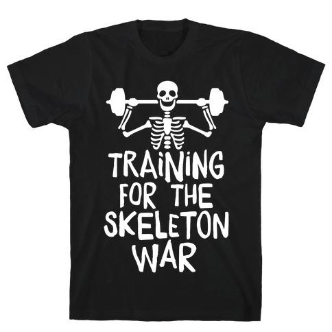 Training For The Skeleton War T-Shirt