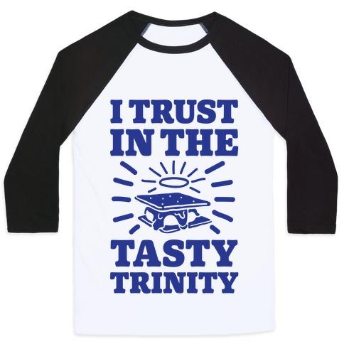 I Trust In The Tasty Trinity Baseball Tee