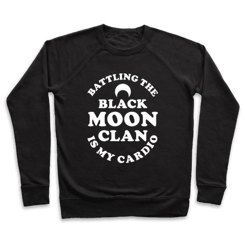 Battling the Black Moon Clan is My Cardio Pullover