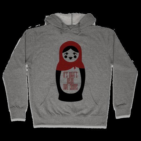 It's What's Inside Hooded Sweatshirt
