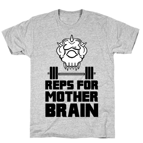 Reps For Mother Brain T-Shirt