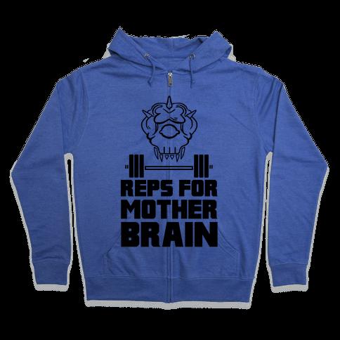 Reps For Mother Brain Zip Hoodie