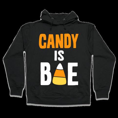 Candy is Bae Hooded Sweatshirt