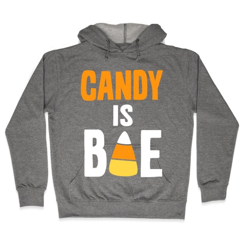 Candy is Bae Hooded Sweatshirt