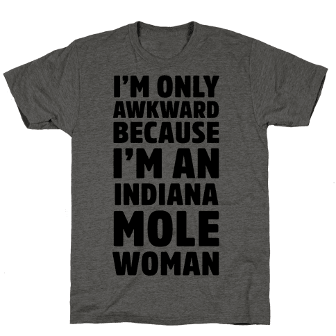 More Socially Awkward Than a Mole Woman