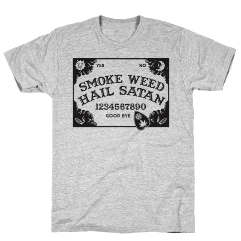 Smoke Weed Hail Satan Ouija Board Mens T-Shirt