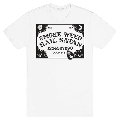 Smoke Weed Hail Satan Ouija Board Mens T-Shirt