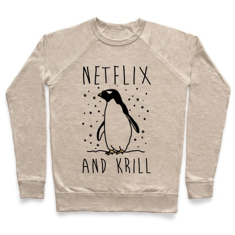 Netflix And Krill Pullover