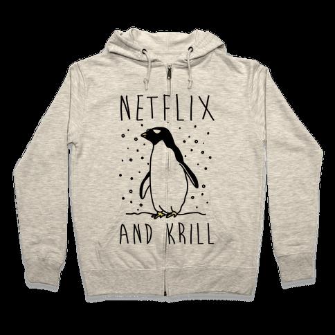 Netflix And Krill Zip Hoodie