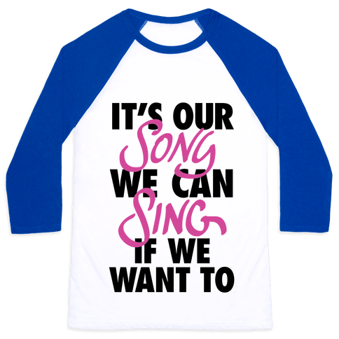 It's Our Song Baseball Tee