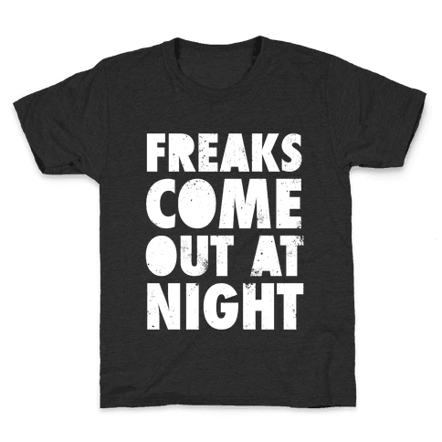 Freaks Come Out At Night (White Ink) Kids T-Shirt
