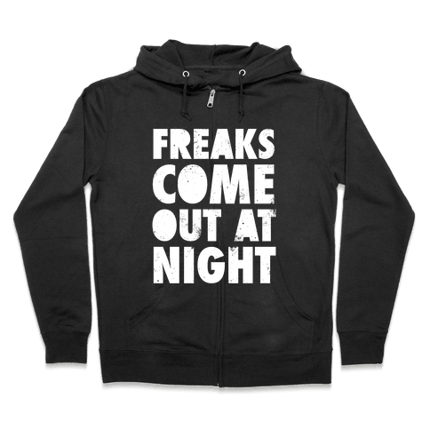 Freaks Come Out At Night (White Ink) Zip Hoodie
