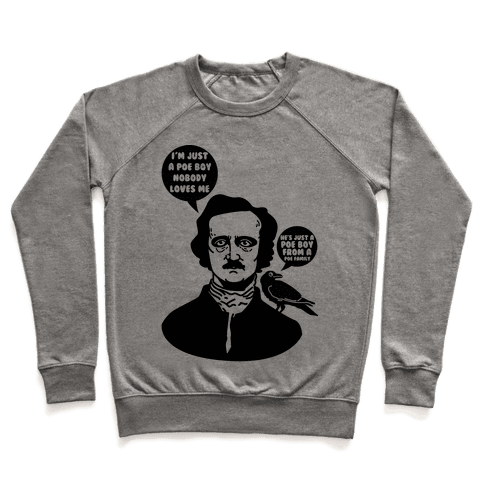 I'm Just A Poe Boy Pullover