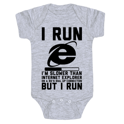Slower than Internet Explorer Baby Onesy