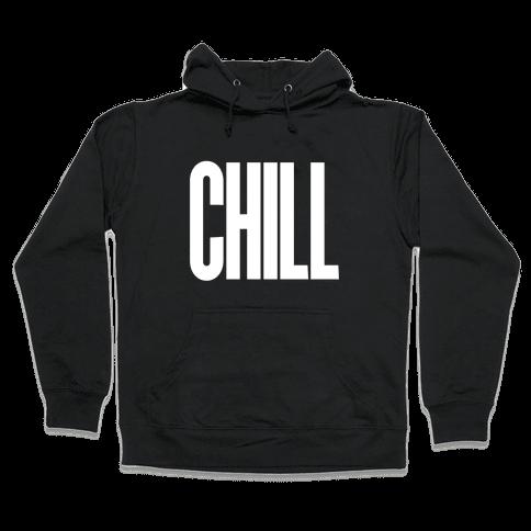 Chill Hooded Sweatshirt