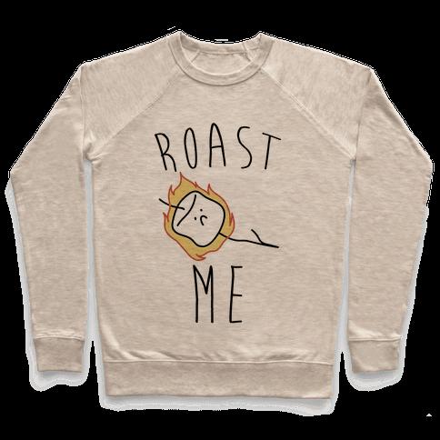 Roast Me Pullover