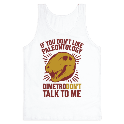 DimetroDON'T Talk to Me Tank Top