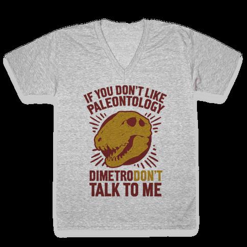 DimetroDON'T Talk to Me V-Neck Tee Shirt