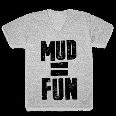 Mud = Fun V-Neck Tee Shirt