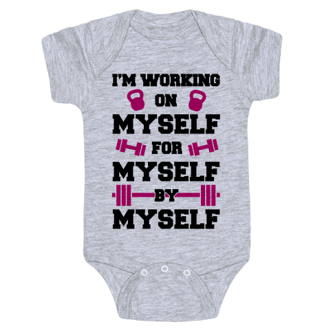 I'm Working On Myself Baby Onesy