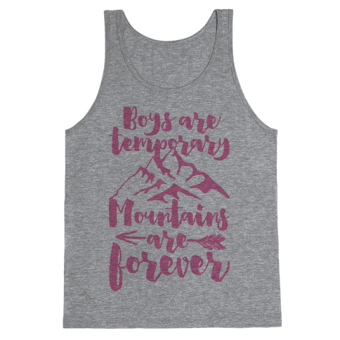 Boys Are Temporary Mountains Are Forever Tank Top