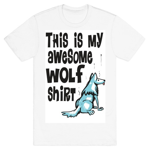 AWESOME WOLF SHIRT Mens T-Shirt