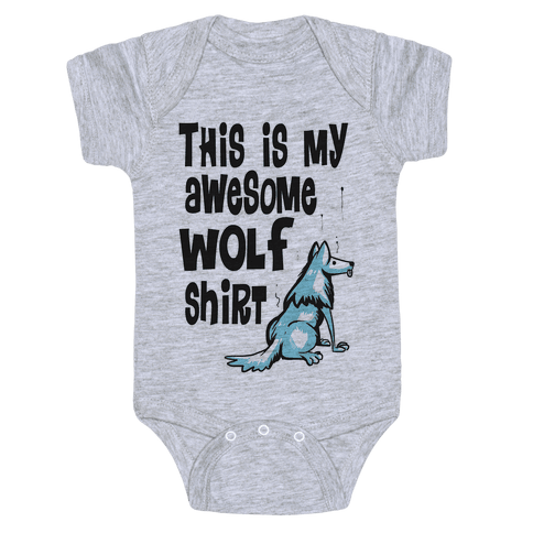 AWESOME WOLF SHIRT Baby Onesy