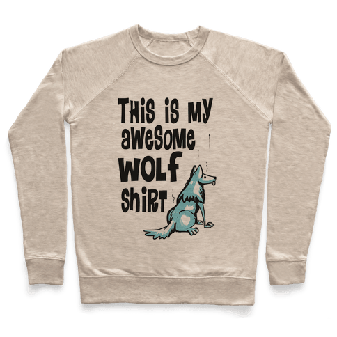 AWESOME WOLF SHIRT Pullover