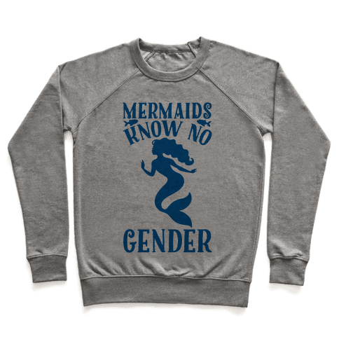 Mermaids Know No Gender Pullover